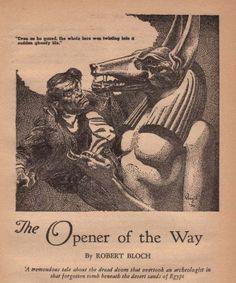 The Opener of the way by Robert Bloch - Art by Virgil Finlay Weird Tales Oct 1936 Robert Bloch, Dead Man, Egypt, Weird, Horror, Graphics, Pictures, Art, Photos