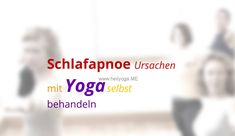 http://www.heilyoga.me/schlafapnoe-ursachen/