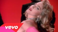 "Madonna - Material Girl I started to fall in love with her when this video came out!Then once ""Into The Groove"" came out it was all over!LOL"