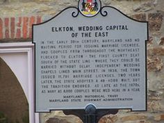 So, kind of like the Gretna Greene from Jane Austen. Finally, I get a few of the jokes in West Wing. Elkton, MD - Wedding Capital of the East.