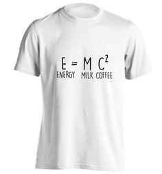 E MC2 Energy milk coffee tshirt funny joke by FloxCreative