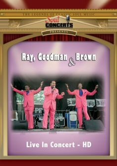 Ray Goodman & Brown: 'Live in Concert' [DVD]