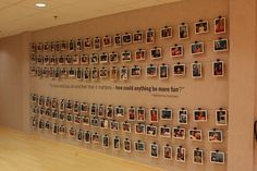 Employee picture wall. Come up with some theme and take a funny picture of each person. At classmates, we all brought in a school photo.  (from Julie C.)