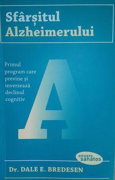 Sfârșitul Alzheimerului - Dr.Dale E. Bredesen - Editura Lifestyle - citește sănătos