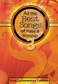 All the Best Songs of Praise & Worship 3 - Choral Book