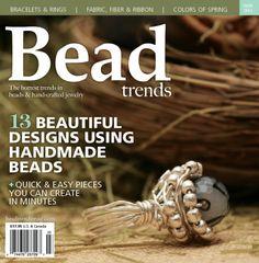 Bead Trends Magazine March 2011 | Northridge Publishing