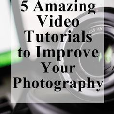 5 Amazing Video Photography Tutorials