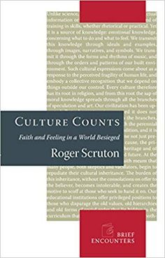 Culture Counts: Faith and Feeling in a World Besieged (Brief Encounters) Brief Encounter, Counting, Letter Board, Books To Read, Appreciation, Knowledge, Faith, Culture, Thoughts