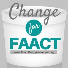 Change for FAACT helps make changes for those living with food allergies!