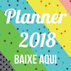 Planner 2018 gratuito colorido em português Brasil