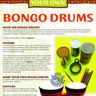 Make And Play Your Own Bongo Drums.  History of this Afro-Cuban instrument plus a simple craft version to make and play.
