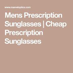 Mens Prescription Sunglasses   Cheap Prescription Sunglasses