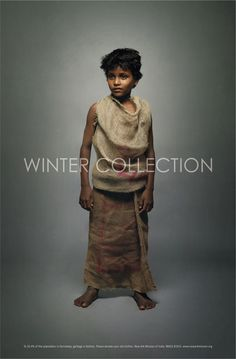 "Poignant Posters: Winter Collection ""New Ark mission of India dressed up poor street kids in their everyday clothes than photographed them"""