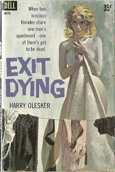 Author: Harry Olesker Publisher: Dell D376 Year: 1960 Print: 1 Cover Price: $0.35 Condition: Very Good. Light wear. Genre: Sleaze Pages: 190 111114004E Cover by Robert McGinnis