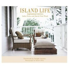 Booktopia has Island Life : Inspirational Interiors by India Hicks. Buy a discounted Hardcover of Island Life : Inspirational Interiors online from Australia's leading online bookstore. West Indies Style, British West Indies, British Colonial Decor, Colonial India, Coffee Table Books, Coastal Living, Coastal Decor, Coastal Style, Island Life