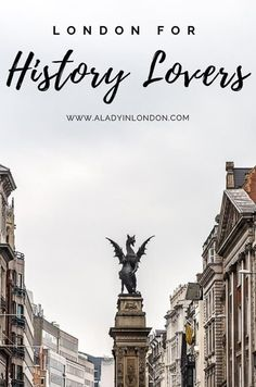 A London itinerary for history lovers. This will guide you through the highlights of historic London London Blog, London City, London Pubs, Uk Capital, Highgate Cemetery, Living In London, London History, British History, Things To Do In London