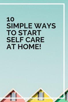Does self-care feel complicated or unattainable? It doesn't have to be that way! In order to practice self-care regularly, we need to take it back to the basics and start slow. Here are 10 ways you can simplify your self-care routine at home! These activities are simple and affordable. Definitely give them a try to slow down and rest!