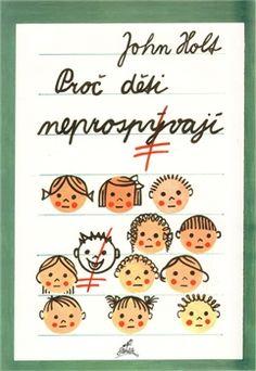 proc deti neprospivaji - Hledat Googlem Books, Libros, Book, Book Illustrations, Libri