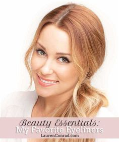 Beauty Essentials: Lauren Conrad's Favorite Eyeliners {she always has the best winged eyes...}