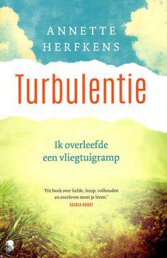 30/53 Annette Herfkens-Turbulentie ● Annette Herfkens overleefde als enige een…