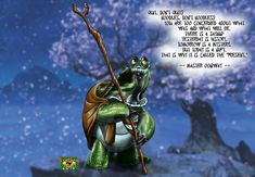 Such a wise turtle...