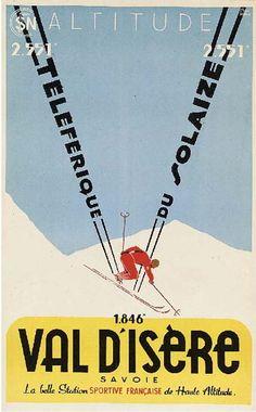 SNCF - Val d'Isère - Téléférique du Solaize - Val D'isère, Vintage Ski Posters, Snow Place, Sports Posters, Retro Illustration, Environmental Graphics, Winter Olympics, Pictogram, Winter Sports