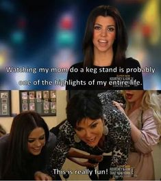 When she did a keg stand. | 26 Times Kris Jenner Was The Most Iconic Kardashian