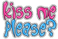 Kiss Me Please Flirty Glitter Kiss Images, Kiss Pictures, Pictures Images, Gifs, Beautiful Gif, Glitter Graphics, Image Categories, Kiss Me, Neon Signs
