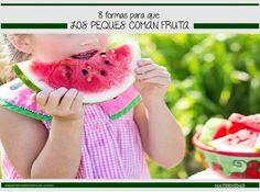 8 formas para que los peques coman fruta http://www.eljardindevenus.com/maternidad/8-formas-los-peques-coman-fruta/
