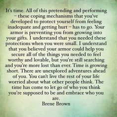 The wise Brene Brown.  So much wisdom.