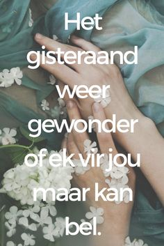 Song Lyric Quotes, Me Quotes, Lyrics, Afrikaanse Quotes, Captions, Relationship Goals, Poems, Lost, Wallpapers