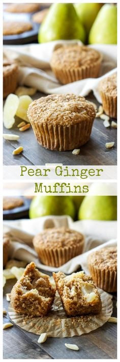Pear Ginger Muffins   Whole grain muffins filled with pears, almonds ...