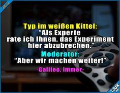 """Galileo und ihre """"Experten"""" #Galileo #Fernsehen #sowahr #Sprüche #Jodel #Pro7 #Prosieben #GutenMorgen"""