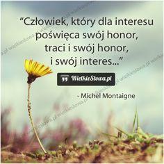 Człowiek, który dla interesu... #Montaigne-Michel,  #Honor