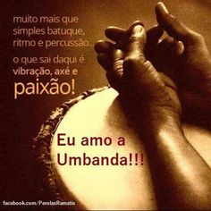 Eu amo a Umbanda!!!!