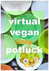"Virtual Vegan ""Linky"" Potluck #17"