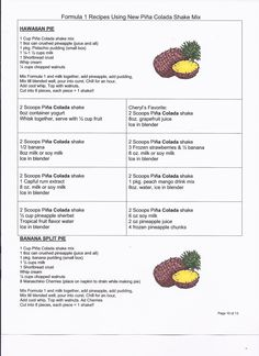 These are all recipes made with Herbalife Formula 1 Pina Colada Shake Mix. Come try any of these amazing recipes and you can almost imagine yourself sitting on the warm sandy beaches of Hawaii. To order any of the great Formula 1 flavors, just go to: www.herbal-nutrition.net/websterv15 Get a great discount with coupon code ANY ORDER & there is free shipping on most items, tax & handling fees still apply.