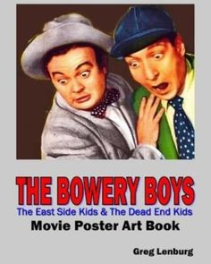 NEW-The-Bowery-Boys-the-East-Side-Kids-amp-the-Dead-End-Kids-Movie-Poster-Art-Boo