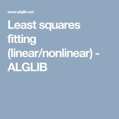 Least squares fitting (linear/nonlinear) - ALGLIB C Programming, Squares