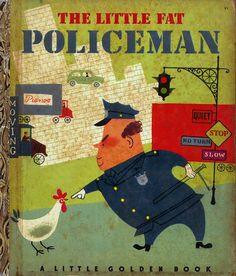 the little fat policeman- a & m provensen   bought this for my husband's collection