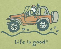 life is good...jeep