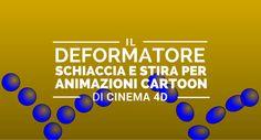 Carlo Macchiavello dimostra il deformatole schiaccia e stira per animazioni cartoon di Cinema 4D. Clicca qui per iscriverti subito al corso Cinema4D da noi: http://www.espero.it/corsi-cinema-4d?utm_source=pinterest&utm_medium=pin&utm_campaign=3DArchitecture