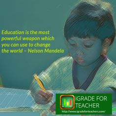 #Education is the most powerful weapon which you can use to change  the world – #NelsonMandela