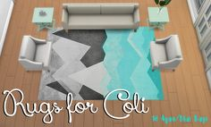 Rugs for @coliswonderland!Since my girl loves the color aqua, I asked her if she wanted more options! So I whipped up 18 abstract blue/grey rugs! 2 have a bit more color in them as well. • Base Game...