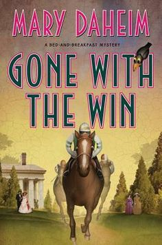 Gone with the Win: A Bed-and-Breakfast Mystery by Mary Daheim. Judith McMonigle Flynn is surprised when someone from her past comes knocking with a case so cold it's practically frozen...