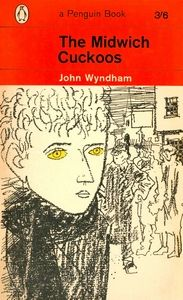 The Midwich Cuckoos. I was reading all the John Wyndham science fiction books in the early I was reading The Day of the Triffids when we flew back from Kenya for the last time. Book Cover Art, Book Cover Design, Book Design, Book Art, Book Covers, Book Spine, Science Fiction Books, Sci Fi Books, Book Jacket