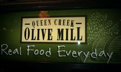 Queen Creek Olive Mill - Queen Creek, AZ - I know how much you love olives. :-)