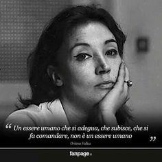 Oriana Fallaci Theatre Plays, Beautiful Mind, Oscar Wilde, World Leaders, Inspirational Quotes, Wisdom, Memorie, Karma, Woman