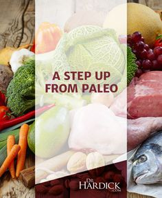 "A Step Up from Paleo | http://drhardick.com  When I wrote Maximized Living Nutrition Plans in 2009, I felt almost no need to address ""The Paleo Diet"" as it had not yet really caught on ... But by 2012, most people were easily confusing my Advanced Plan diet with ""PALEO!"" so I've written this article for clarification as there are some key points of differentiation!"