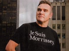 Je Suis Morrissey shirt Want! Steven Morrissey, Moz Morrissey, The Smiths Morrissey, Bern, Bigmouth Strikes Again, Delta Machine, Charming Man, Statement Tees, Slogan Tee